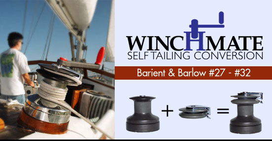 Winchmate Self-Tailing Conversion for Barient & Barlow winches 27 through 32