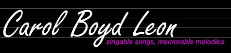 Carol Boyd Leon's Music Notes