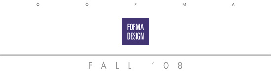 FORMA Design  - Fall 2007 News