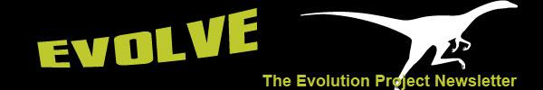 Evolve - The Evolution Project Newsletter