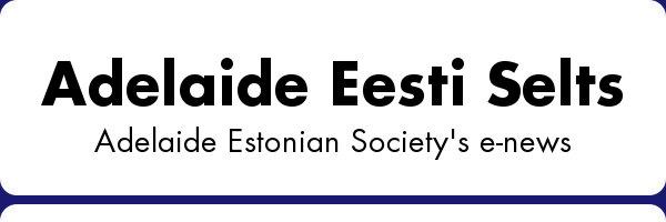 Adelaide Eesti Selts e-news